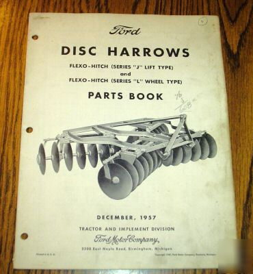 Ford Disc Harrow Parts http://www.dontscrapit.com/Georgia-/Construction-/Ford-11-170-thru-11-275-disc-harrow-parts-catalog-book.php5