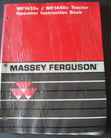 Massey Ferguson 1433v 1440v Tractor Operators Manual