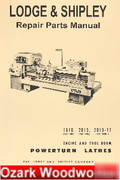Oz~lodge & shipley 1610, 2013-17 metal lathe manual