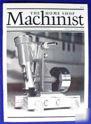 Home shop machinist magazine volume 1 # 2 mar apr 1982