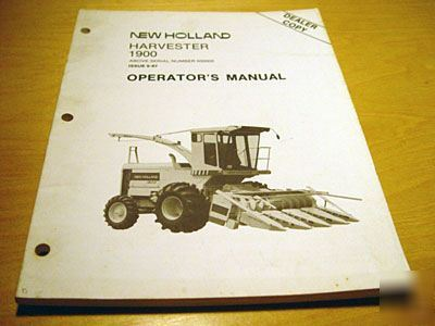 new holland 1900 forage harvester operator s manual nh rh dontscrapit com Class Forage Harvester New Holland Tractors