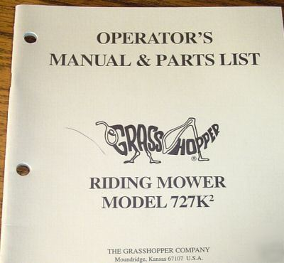 Grasshopper 727K 2 riding mower operators parts manual